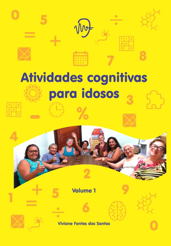 Atividades cognitivas para idosos - Volume 1